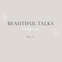 Beautiful Talks: Odyvet