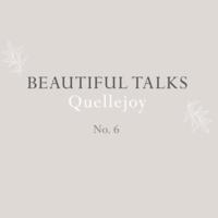 Beautiful Talks: Quellejoy