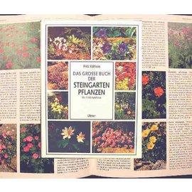 Das große Buch der Steingartenpflanzen F. Köhlein
