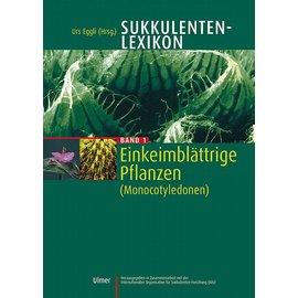 Sukkulentenlexikon Band 1 Einkeimblättrige Pflanzen (Monocotyledonae) Urs Eggli anstatt 99,00 jetz nur noch