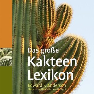 Das große Kakteen-Lexikon Edward F. Anderson