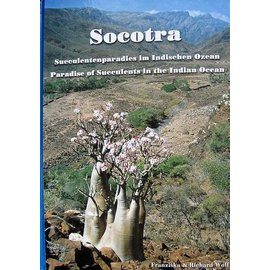 Socotra Sukkulentenparadies im Indischen Ozean Franziska & Richard Wolf