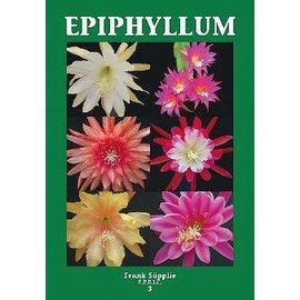 Epiphyllum Band 3 Frank Süpplie