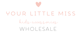 Wholesale Your Little Miss| Kids Accessories
