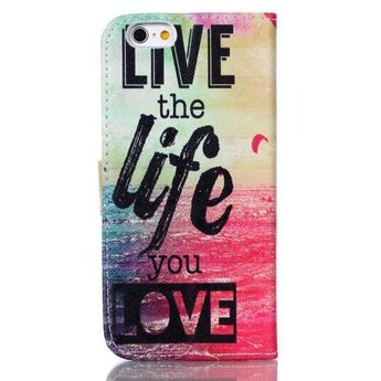 Live the life you love tekst - wallet hoes iPhone 6 Plus (s)