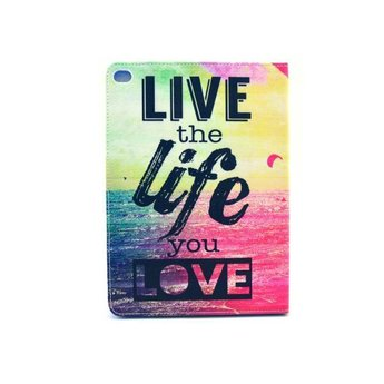 Live the life you love tekst - PU lederen hoes voor de iPad mini 4