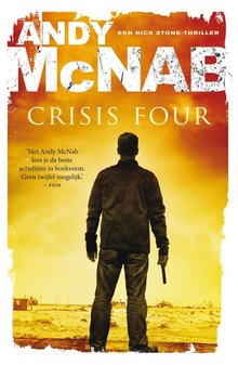 Andy McNab Crisis four - Een Nick Stone-thriller