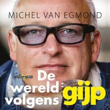 Michel van Egmond De wereld volgens Gijp