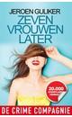 Meer info over Jeroen Guliker Zeven vrouwen later bij Luisterrijk.nl
