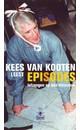 Meer info over Kees van Kooten Episodes bij Luisterrijk.nl