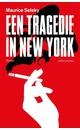Meer info over Maurice Seleky Een tragedie in New York bij Luisterrijk.nl