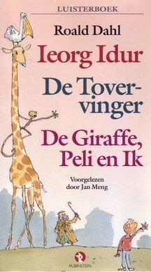 Roald Dahl Ieorg Idur, De Tovervinger, De Giraffe, Peli en ik