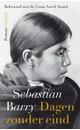 Sebastian Barry Dagen zonder eind