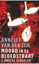 Meer info over Annejet van der Zijl Moord in de bloedstraat bij Luisterrijk.nl