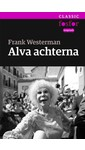 Meer info over Frank Westerman Alva achterna bij Luisterrijk.nl