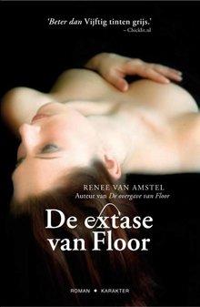 Renee van Amstel Het extase van Floor