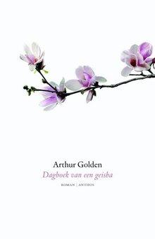 Arthur Golden Dagboek van een geisha