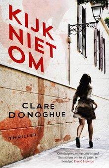 Clare Donoghue Kijk niet om