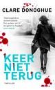 Meer info over Clare Donoghue Keer niet terug bij Luisterrijk.nl