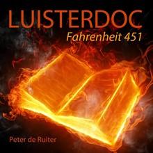 Peter de Ruiter Fahrenheit 451 - Een licht ontvlambare ontmoeting
