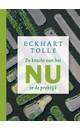 Meer info over Eckhart Tolle De kracht van het Nu in de praktijk bij Luisterrijk.nl