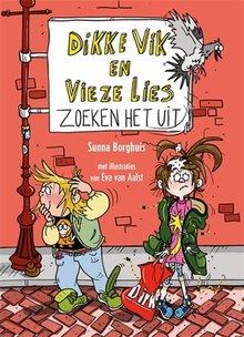 Sunna Borghuis Dikke Vik en Vieze Lies zoeken het uit