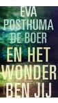 Meer info over Eva Posthuma de Boer En het wonder ben jij bij Luisterrijk.nl