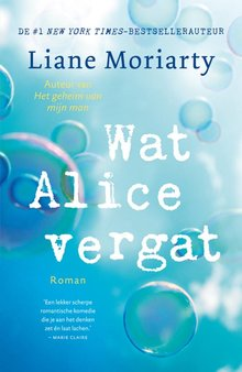 Liane Moriarty Wat Alice vergat
