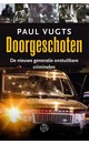 Paul Vugts Doorgeschoten