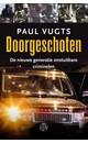 Meer info over Paul Vugts Doorgeschoten bij Luisterrijk.nl