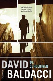 David Baldacci De schuldigen - Een Will Robie-thriller