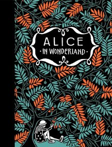 Lewis Carroll De avonturen van Alice in Wonderland