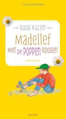 Guus Kuijer Madelief - Met de poppen gooien