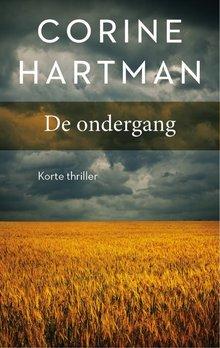 Corine Hartman De ondergang - Korte thriller