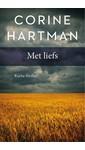 Corine Hartman Met liefs