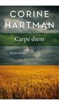Corine Hartman Carpe diem