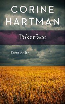 Corine Hartman Pokerface - Korte thriller