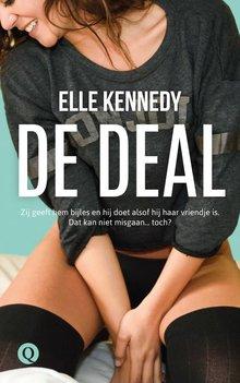 Elle Kennedy De deal - Zij geeft hem bijles en hij doet alsof hij haar vriendje is. Dat kan niet misgaan... toch?
