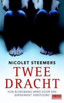 Nicolet Steemers Tweedracht - Hun bloedband werd door een experiment verstoord