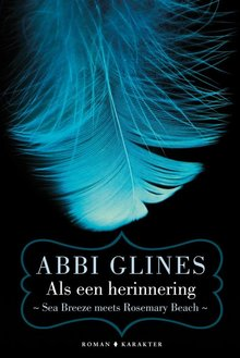 Abbi Glines Als een herinnering - Sea Breeze meets Rosemary Beach