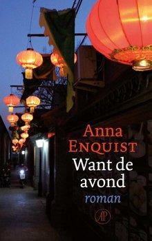 Anna Enquist Want de avond