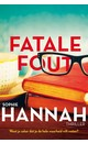 Sophie Hannah Fatale fout