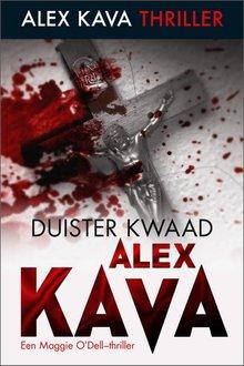Alex Kava Duister kwaad - Een Maggie O'Dell-thriller