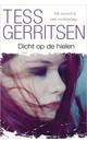 Meer info over Tess Gerritsen Dicht op de hielen bij Luisterrijk.nl