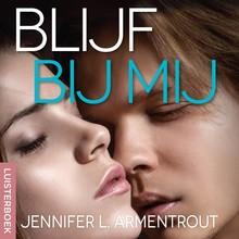 Jennifer L. Armentrout Blijf bij mij - Wacht op mij-serie deel 3