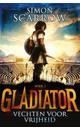 Simon Scarrow Gladiator Boek 1 - Vechten voor vrijheid