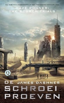 James Dashner De schroeiproeven - De Labyrintrenner #2