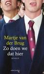 Martje van der Brug Zo doen we dat hier
