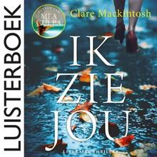 Clare Mackintosh Ik zie jou