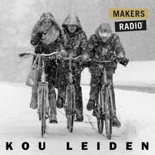 MakersRadio Kou Leiden - MakersRadio #1